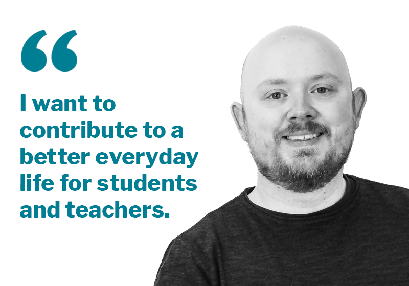 New job during a pandemic - Picture showing Peder with the quote I want to contribute to a better everyday life for students and teachers.